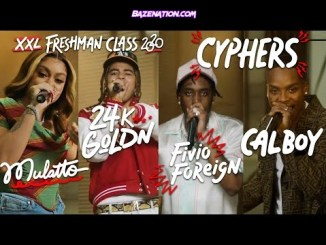 Fivio Foreign, Calboy, 24kGoldn and Mulatto - 2020 XXL Freshman Cypher Mp3 Download