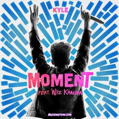 KYLE - Moment ft. Wiz Khalifa Mp3 Download