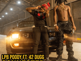 LPB Poody - Connected ft. 42 Dugg Mp3 Download