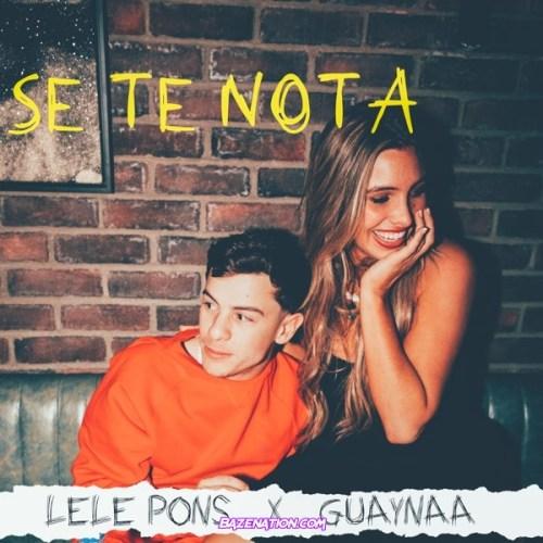 Lele Pons & Guaynaa - Se Te Nota Mp3 Download