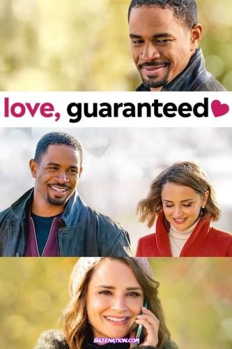 DOWNLOAD Movie: Love, Guaranteed (2020)
