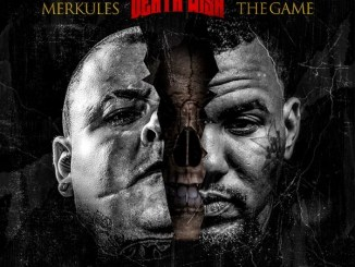 Merkules - Death Wish ft. The Game Mp3 Download