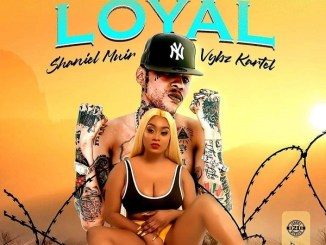 Vybz Kartel ft. Shaneil Muir – Loyal Mp3 Download