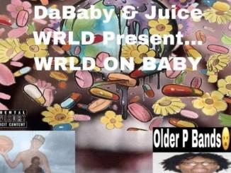 DOWNLOAD ALBUM: DaBaby & Juice WRLD - WRLD ON BABY [Zip File]