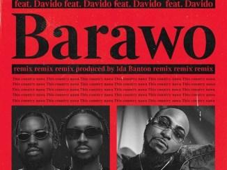 Ajebo Hustlers - Barawo (Remix) ft. Davido Mp3 Download