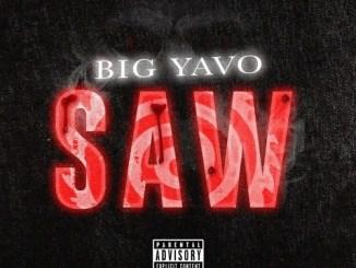 Big Yavo - Saw Mp3 Download