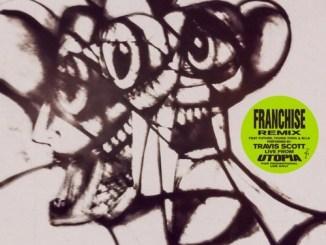 Travis Scott - FRANCHISE (REMIX) ft. Future, Young Thug & M.I.A. Mp3 Download