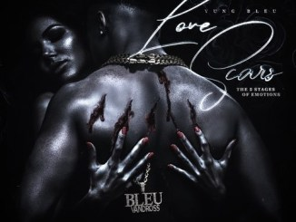 DOWNLOAD EP: Yung Bleu - Love Scars: The 5 Stages of Emotions [Zip File]