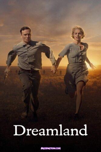 DOWNLOAD Movie: Dreamland (2020)