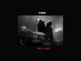 Wale - Flawed (feat. Gunna) Mp3 Download