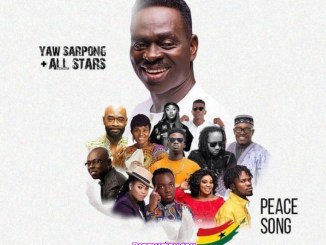 Yaw Sarpong - Peace Song Mp3 Download