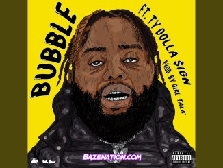 24hrs - Bubble (feat. Ty Dolla $ign) Mp3 Download