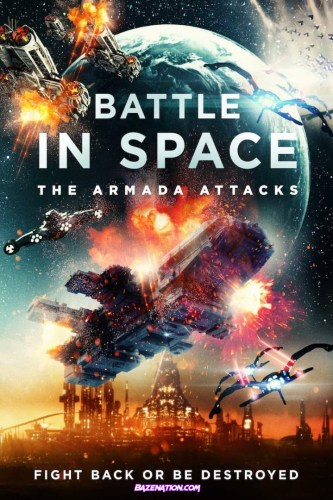 DOWNLOAD Movie: Battle in Space: The Armada Attacks (2021)