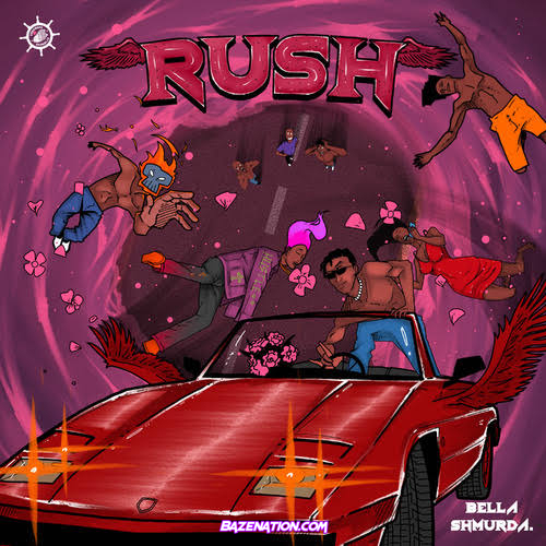 Bella Shmurda – Rush ft. Dangbana Republik Mp3 Download