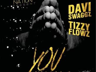 Daviswaggz - You Are Good ft. Tizzy Flowz Mp3 Download