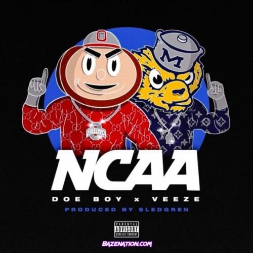Doe Boy & Veeze - NCAA Mp3 Download