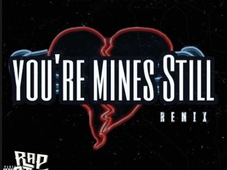 Jay Gwuapo - You're Mines Still (Remix) ft. Drake & Yung Bleu Mp3 Download