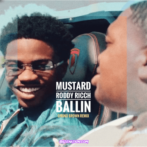 Mustard – Ballin (feat. Roddy Ricch) Mp3 Download