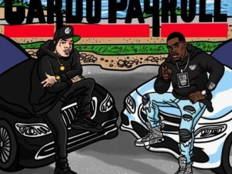 DOWNLOAD ALBUM: Payroll Giovanni & Cardo – Another Day Another Dollar [Zip File]