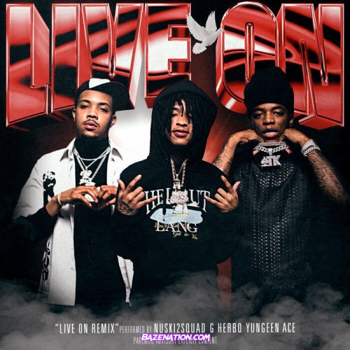 Nuski2Squad, Yungeen Ace & G Herbo - Live On (Thuggin Days) (Remix) Mp3 Download