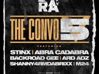 RA - The Convo 5 ft. Abra Cadabra, BackRoad Gee, M24, Shanny4rmdaBrixx, Ard Ardz & STINX Mp3 Download