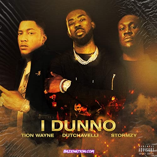 Tion Wayne - I Dunno ft Dutchavelli & Stormzy Mp3 Download