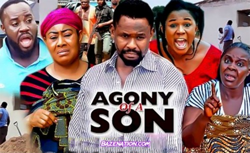 DOWNLOAD Movie: Agony Of A Son (2021) (Parts 1 - 10)