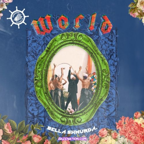 Bella Shmurda - World Mp3 Download