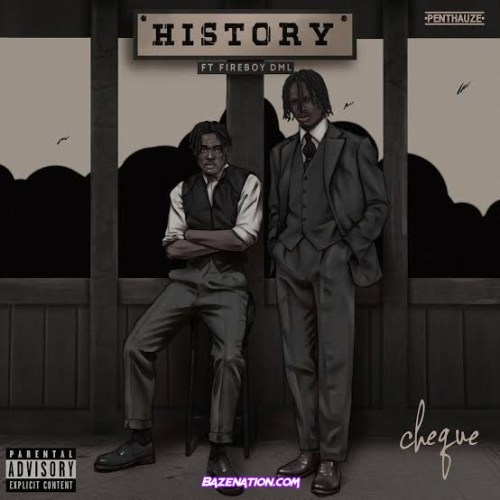Cheque - History ft. Fireboy DML MP3 Download