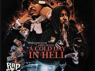 DOWNLOAD ALBUM: Drakeo the Ruler & Ralfy the Plug – A Cold Day In Hell Zip