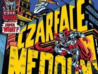 CZARFACE & MF DOOM - Super What Download Album Zip