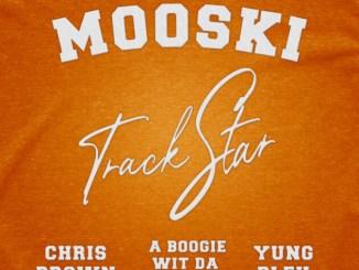 Mooski, Chris Brown, A Boogie wit da Hoodie & Yung Bleu - Track Star (Remix) Mp3 Download