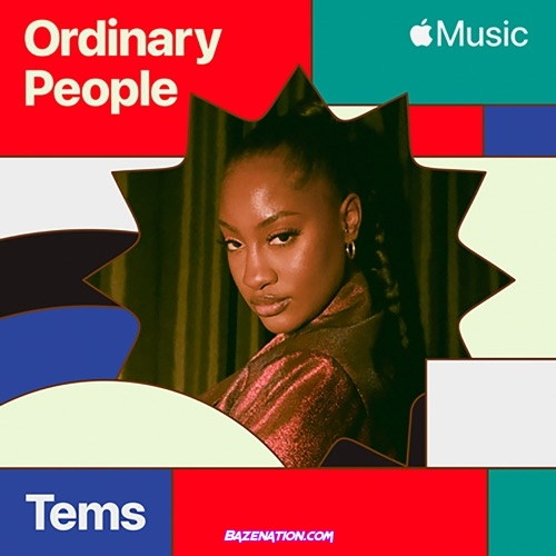 Tems – Ordinary People (Cover) Mp3 Download
