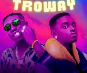 Whalez - Troway Ft. Zlatan Mp3 Download