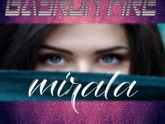 Bayronfire – Mirala Mp3 Download