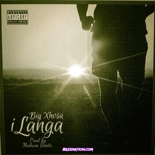 Big Xhosa – iLanga Mp3 Download