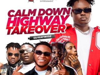 DJ Kaywise & Snoweezy – Calm Down Mixtape Download