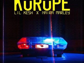 Lil Kesh – Korope Ft. Naira Marley Mp3 Download