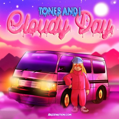 Tones And I – Cloudy Day Mp3 Download
