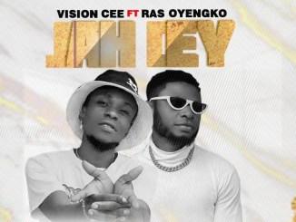 Vision Cee – Jah Dey ft. Ray Oyengko Mp3 Download
