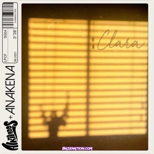 Anakena & Alkilados – Clara Mp3 Download