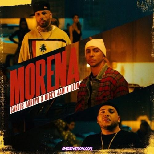 Carlos Arroyo, Nicky Jam, Jeon – Morena Mp3 Download