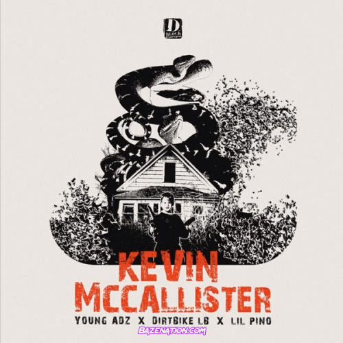 D-Block Europe & Lil Pino - Kevin McCallister Mp3 Download