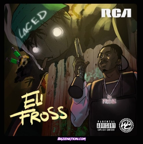 Eli Fross - Laced Mp3 Download