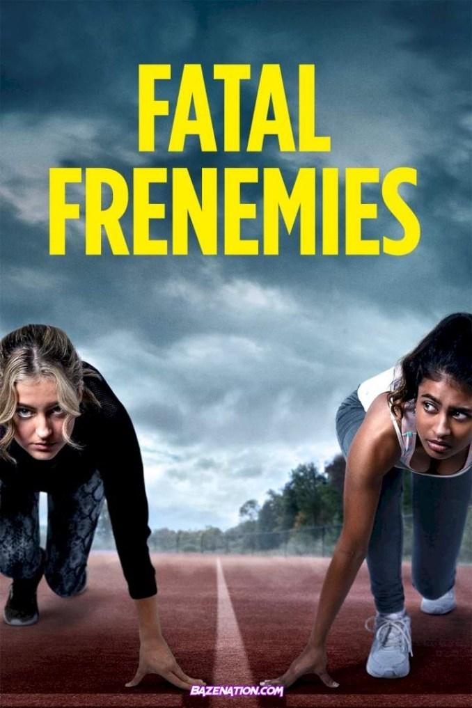 DOWNLOAD Movie: Fatal Frenemies (2021)