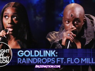 GoldLink - Raindrops (From The Tonight Show Starring Jimmy Fallon) ft. Flo Milli Mp3 Download