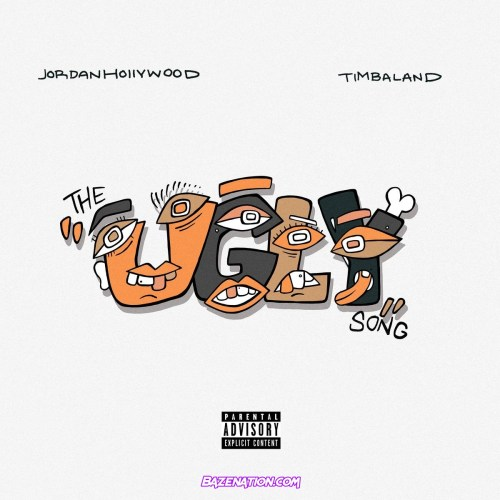 Jordan Hollywood - The Ugly Song (feat. Timbaland) Mp3 Download