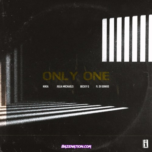 Khea, Julia Michaels, Becky G – Only One Mp3 Download
