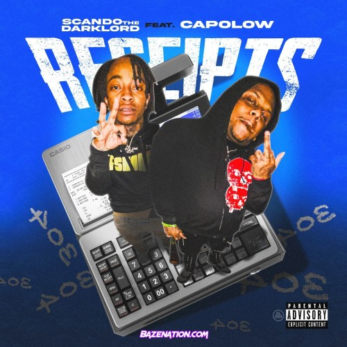 Scando The Darklord - Receipts (feat. Capolow) Mp3 Download