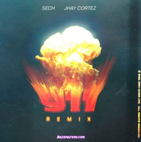 Sech & Jhay Cortez – 911 (Remix) Mp3 Download